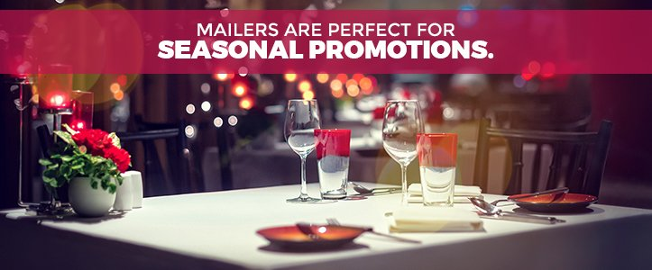 Mailers for Seasonal Promotions